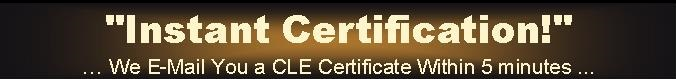 Instant CLE Certification